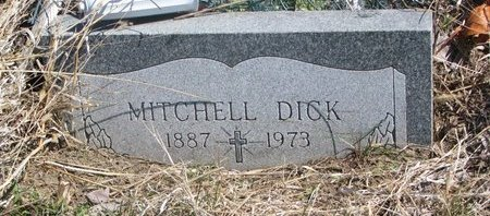 DICK, MITCHELL - Thurston County, Nebraska | MITCHELL DICK - Nebraska Gravestone Photos