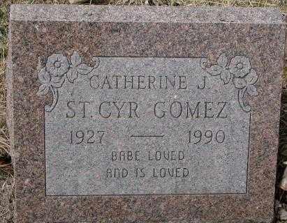 ST. CYR GOMEZ, CATHERINE J. - Thurston County, Nebraska | CATHERINE J. ST. CYR GOMEZ - Nebraska Gravestone Photos