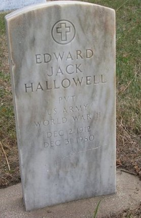 HALLOWELL, EDWARD JACK - Thurston County, Nebraska | EDWARD JACK HALLOWELL - Nebraska Gravestone Photos