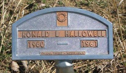HALLOWELL, RONALD L. - Thurston County, Nebraska | RONALD L. HALLOWELL - Nebraska Gravestone Photos