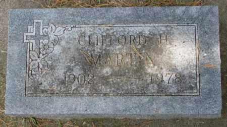 MARTIN, CLIFFORD H. - Thurston County, Nebraska | CLIFFORD H. MARTIN - Nebraska Gravestone Photos
