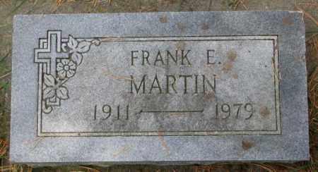 MARTIN, FRANK E. - Thurston County, Nebraska | FRANK E. MARTIN - Nebraska Gravestone Photos