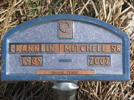 MITCHELL, FRANKLIN SR. - Thurston County, Nebraska | FRANKLIN SR. MITCHELL - Nebraska Gravestone Photos
