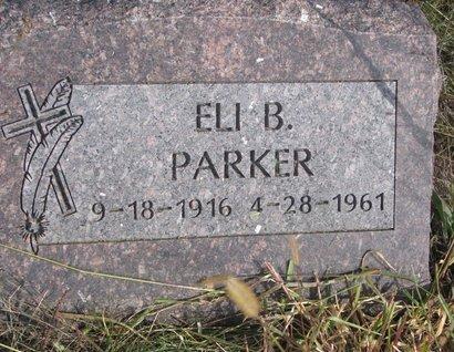 PARKER, ELI B. - Thurston County, Nebraska | ELI B. PARKER - Nebraska Gravestone Photos