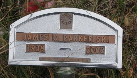 PARKER, JAMES Q. SR. - Thurston County, Nebraska | JAMES Q. SR. PARKER - Nebraska Gravestone Photos