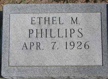 PHILLIPS, ETHEL M. - Thurston County, Nebraska | ETHEL M. PHILLIPS - Nebraska Gravestone Photos
