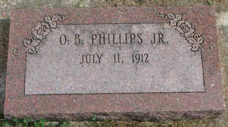 PHILLIPS, O.B. JR. - Thurston County, Nebraska | O.B. JR. PHILLIPS - Nebraska Gravestone Photos