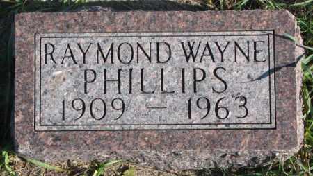 PHILLIPS, RAYMOND WAYNE - Thurston County, Nebraska | RAYMOND WAYNE PHILLIPS - Nebraska Gravestone Photos