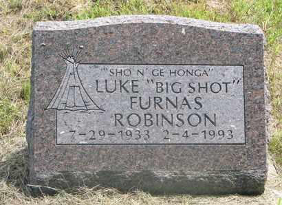 "ROBINSON, LUKE FURNAS ""BIG SHOT"" - Thurston County, Nebraska | LUKE FURNAS ""BIG SHOT"" ROBINSON - Nebraska Gravestone Photos"