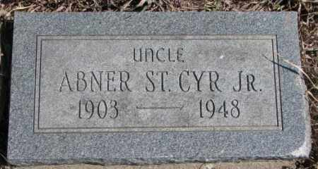 ST. CYR, ABNER JR. - Thurston County, Nebraska | ABNER JR. ST. CYR - Nebraska Gravestone Photos