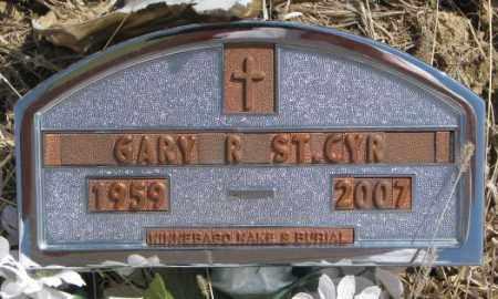 ST. CYR, GARY R. - Thurston County, Nebraska | GARY R. ST. CYR - Nebraska Gravestone Photos