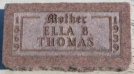 THOMAS, ELLA B. - Thurston County, Nebraska | ELLA B. THOMAS - Nebraska Gravestone Photos