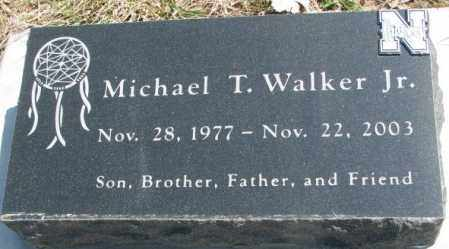 WALKER, MICHAEL T. JR. - Thurston County, Nebraska | MICHAEL T. JR. WALKER - Nebraska Gravestone Photos