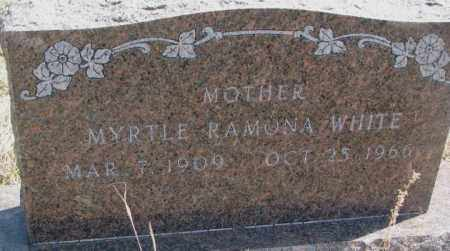 WHITE, MYRTLE RAMONA - Thurston County, Nebraska | MYRTLE RAMONA WHITE - Nebraska Gravestone Photos