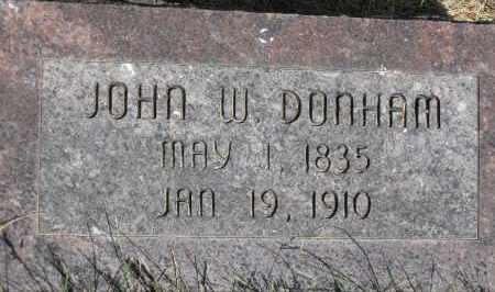DONHAM, JOHN W - Valley County, Nebraska | JOHN W DONHAM - Nebraska Gravestone Photos