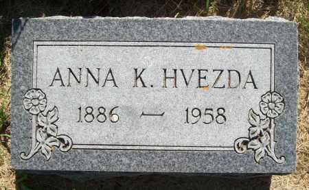HVEZDA, ANNA K. - Valley County, Nebraska   ANNA K. HVEZDA - Nebraska Gravestone Photos