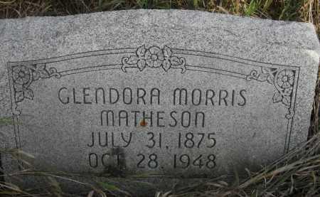MATHESON, GLENDORA MORRIS - Valley County, Nebraska | GLENDORA MORRIS MATHESON - Nebraska Gravestone Photos