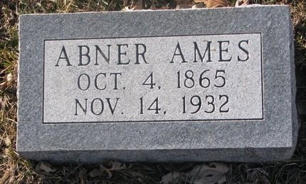 "AMES, ABSALOM H. ""ABNER"" - Washington County, Nebraska | ABSALOM H. ""ABNER"" AMES - Nebraska Gravestone Photos"