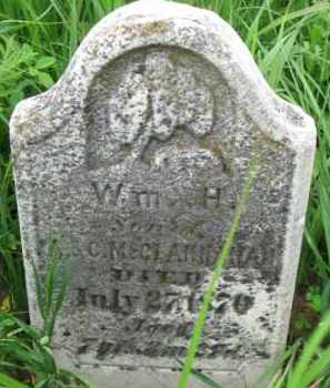 MCCLANNAHAN, WILLIAM H. - Washington County, Nebraska   WILLIAM H. MCCLANNAHAN - Nebraska Gravestone Photos