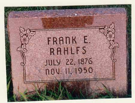 RAHLFS, FRANK E - Washington County, Nebraska | FRANK E RAHLFS - Nebraska Gravestone Photos