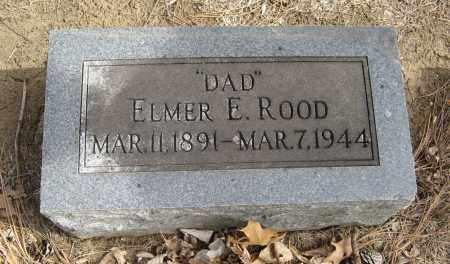 ROOD, ELMER E. - Washington County, Nebraska | ELMER E. ROOD - Nebraska Gravestone Photos