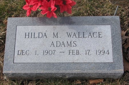 ADAMS WALLACE, HILDA M. - Washington County, Nebraska | HILDA M. ADAMS WALLACE - Nebraska Gravestone Photos