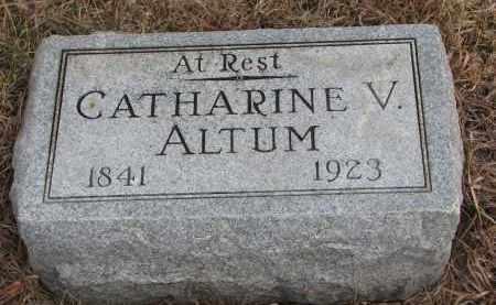 ALTUM, CATHARINE V. - Wayne County, Nebraska   CATHARINE V. ALTUM - Nebraska Gravestone Photos