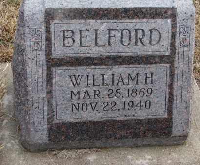 BELFORD, WILLIAM H. - Wayne County, Nebraska | WILLIAM H. BELFORD - Nebraska Gravestone Photos