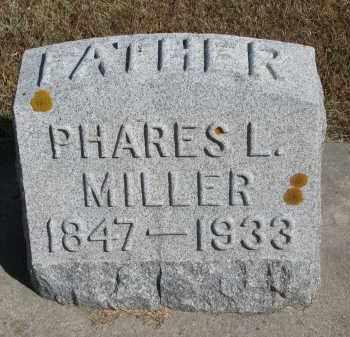 MILLER, PHARES L. - Wayne County, Nebraska   PHARES L. MILLER - Nebraska Gravestone Photos