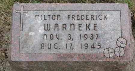 WARNEKE, MILTON FREDERICK - Wayne County, Nebraska | MILTON FREDERICK WARNEKE - Nebraska Gravestone Photos