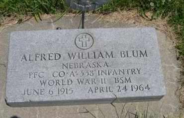 BLUM, ALFRED WILLIAM - York County, Nebraska | ALFRED WILLIAM BLUM - Nebraska Gravestone Photos