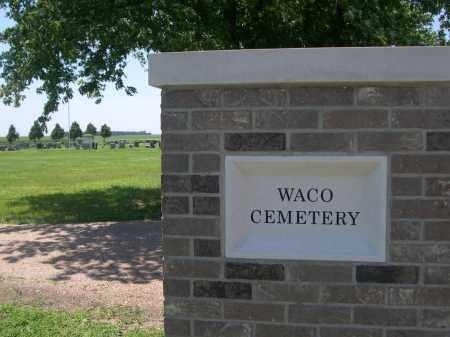 *WACO CEMETERY, ENTRANCE SIGN - York County, Nebraska | ENTRANCE SIGN *WACO CEMETERY - Nebraska Gravestone Photos
