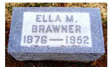 BRAWNER, ELLA M. - Adams County, Ohio | ELLA M. BRAWNER - Ohio Gravestone Photos