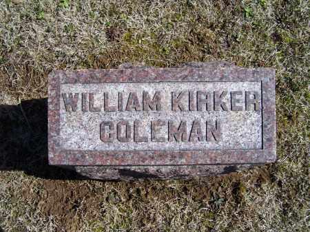 COLEMAN, WILLIAM KIRKER - Adams County, Ohio | WILLIAM KIRKER COLEMAN - Ohio Gravestone Photos