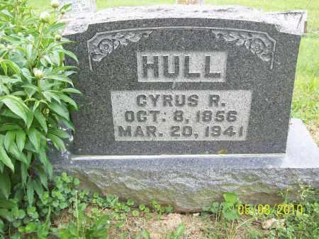HULL, CYRUS R - Adams County, Ohio | CYRUS R HULL - Ohio Gravestone Photos