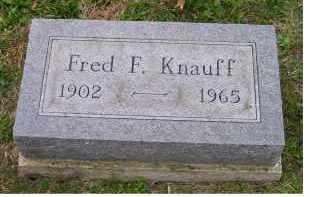KNAUFF, FRED F. - Adams County, Ohio | FRED F. KNAUFF - Ohio Gravestone Photos