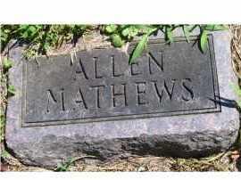 MATHEWS, ALLEN - Adams County, Ohio | ALLEN MATHEWS - Ohio Gravestone Photos