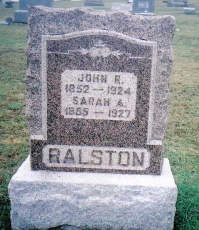 RALSTON, JOHN R. - Adams County, Ohio | JOHN R. RALSTON - Ohio Gravestone Photos