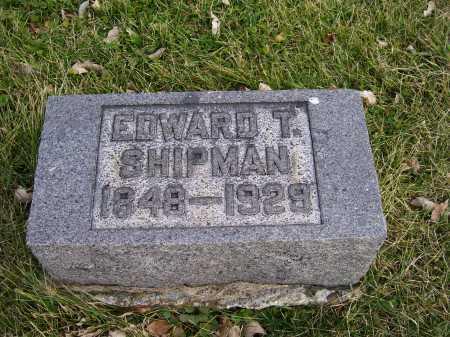 SHIPMAN, EDWARD T. - Adams County, Ohio   EDWARD T. SHIPMAN - Ohio Gravestone Photos