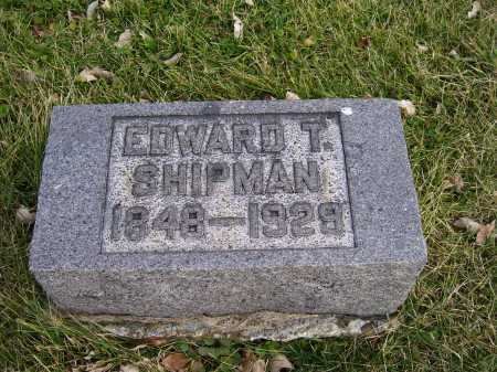 SHIPMAN, EDWARD T. - Adams County, Ohio | EDWARD T. SHIPMAN - Ohio Gravestone Photos