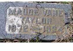 VANE TAYLOR, MAUDE - Adams County, Ohio | MAUDE VANE TAYLOR - Ohio Gravestone Photos