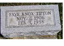 KNOX TIPTON, FAYE - Adams County, Ohio | FAYE KNOX TIPTON - Ohio Gravestone Photos