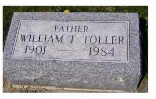 TOLLER, WILLIAM T. - Adams County, Ohio | WILLIAM T. TOLLER - Ohio Gravestone Photos