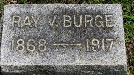 BURGE, RAY V. - Ashland County, Ohio | RAY V. BURGE - Ohio Gravestone Photos