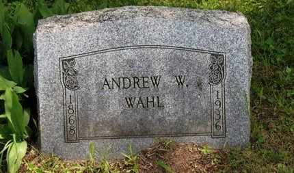 WAHL, ANDREW W. - Ashland County, Ohio | ANDREW W. WAHL - Ohio Gravestone Photos