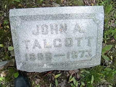 TALCOTT, JOHN A. - Ashtabula County, Ohio | JOHN A. TALCOTT - Ohio Gravestone Photos