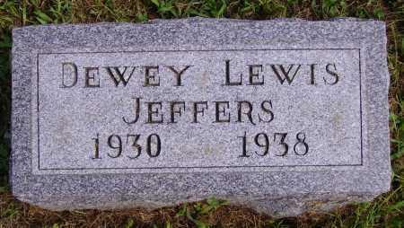 JEFFERS, DEWEY LEWIS - Athens County, Ohio | DEWEY LEWIS JEFFERS - Ohio Gravestone Photos
