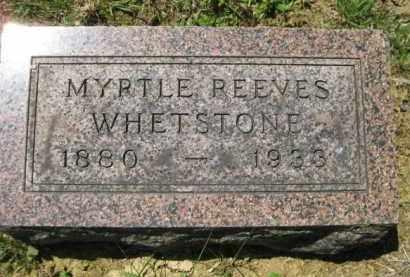 REEVES WHETSTONE, MYRTLE - Athens County, Ohio | MYRTLE REEVES WHETSTONE - Ohio Gravestone Photos