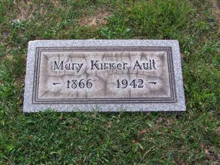 KIRKER AULT, MARY - Belmont County, Ohio | MARY KIRKER AULT - Ohio Gravestone Photos