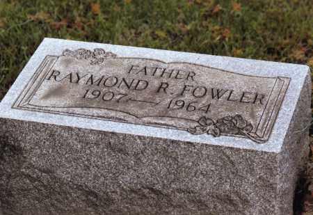 FOWLER, RAYMOND ROSS - Belmont County, Ohio | RAYMOND ROSS FOWLER - Ohio Gravestone Photos